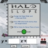 In Halo: Slope, pilot Master Chief's Ghost by changing Slope and y-Intercept. and take a final stand on planet Slope, humanity's last line of defense between the terrifying Collinear and Earth.