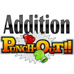 Whole Numbers Addition Punch-Out!!